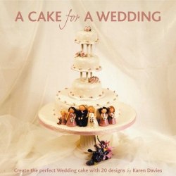 A Cake For A Wedding - Karen Davis