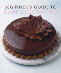 The Beginers guide to cake decorating
