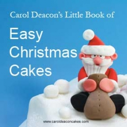 Easy Christmas Cakes - Carol Deacon