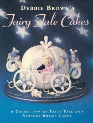 Fairy Tale cakes - Debbie brown