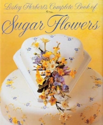 The Complete Book Of Sugar Flowers - Lesley Herbert