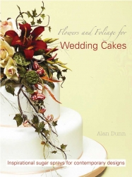 Flowers & Foliage For Wedding Cakes - Alan Dunn