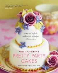 Pretty Party Cakes - Peggy Porschens