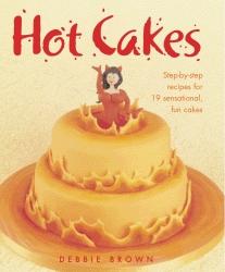 Hot Cakes - Debbie Brown
