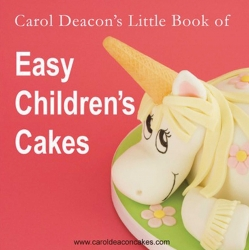 Easy Children's cakes - Carol Deacon