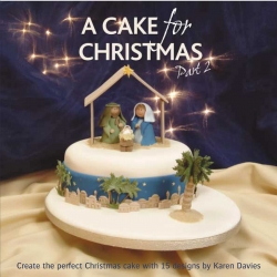 A Cake For Christmas - Part 2