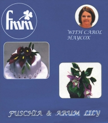 Fuchia & Arum Lily - Quick and simple DVD