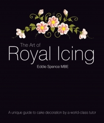 The Art Of Royal Icing - Eddie Spence MBE