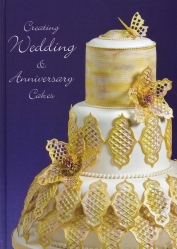 Creating Wedding & Anniversery Cakes