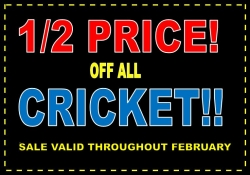 1/2 PRICE OF ALL CRICKET!!!