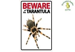 Beware of the Tarantula